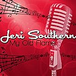Jeri Southern My Old Flame