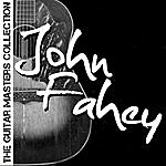 John Fahey The Guitar Masters Collection: John Fahey