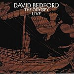 David Bedford The Odyssey Live