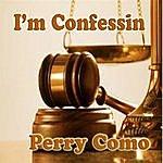 Perry Como I'm Confessin