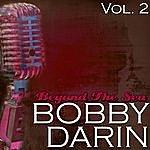 Bobby Darin Beyond The Sea Vol. 2