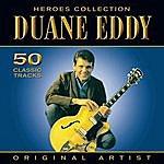 Duane Eddy Heroes Collection - Duane Eddy