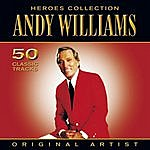 Andy Williams Heroes Collection - Andy Williams