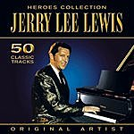 Jerry Lee Lewis Heroes Collection - Jerry Lee Lewis