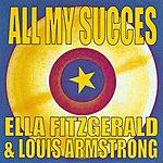 Ella Fitzgerald All My Succes - Ella Fitzgerald & Louis Armstrong