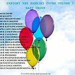 Baby Canzoni Per Bambini Cover, Vol. 3