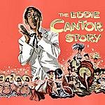 Eddie Cantor The Eddie Cantor Story