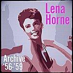 Lena Horne Archive '56-'59
