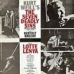 Lotte Lenya Kurt Weill's The Seven Deadly Sins