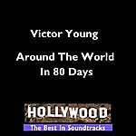 Victor Young Hollywood - Around The World In 80 Days