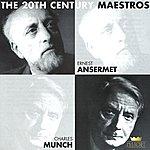 Charles Munch Ernest Ansermet & Charles Munch