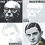 George Szell George Szell And John Barbirolli