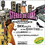 Stereo De Luxe Sexuality In The Eighties Ep