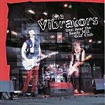 The Vibrators Live Near The Seedy MILL Golf Club