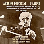 Arturo Toscanini Arturo Toscanini Conducts Brahms (Historical Classical Recordings 1935-1936), Vol.2