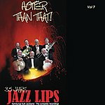 Jazz Lips Hotter Than That Vol.7