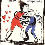 Milky Wimpshake Lovers Not Fighters