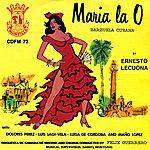 Ernesto Lecuona Maria La O