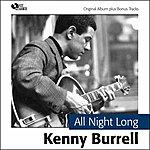 Kenny Burrell All Night Long (Original Album Plus Bonus Tracks)