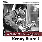 Kenny Burrell A Night At The Vanguard (Original Album Plus Bonus Tracks)
