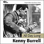 Kenny Burrell All Day Long (Original Album Plus Bonus Tracks)