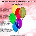 Baby Canzoni Per Bambini Instrumental, Vol. 4