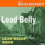 Leadbelly Lead Belly Road (The Blues District)
