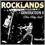 Generation X Rocklands (Feat. Billy Idol)