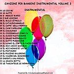 Baby Canzoni Per Bambini Instrumental, Vol. 3