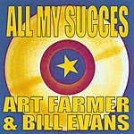 Art Farmer All My Succes - Art Farmer & Bill Evans