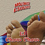 Mojinos Escozios El Chow Chow
