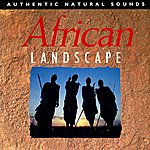 Natural Sounds African Landscape: Relax With Nature, Vol. 12