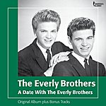The Everly Brothers A Date With The Everly Brothers (Original Album Plus Bonus Tracks)