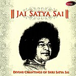 Anup Jalota Jai Satya Sai: Divine Chantings Of Shri Satya Sai