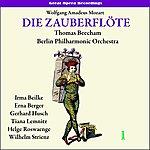 Sir Thomas Beecham Mozart: The Magic Flute (Die Zauberflöte), Vol. 1