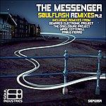 The Messenger Soulflash Remixes Part 2 Ep