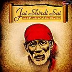 Anup Jalota Jai Shirdi Sai: Divine Chantings Of Shri Shirdi Sai