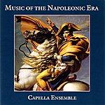Capella Music Of The Napoleonic Era