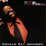 Donald Ray Johnson Pure Pleasure
