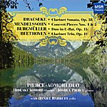 Daniel Barrett Draeseke, Mendelssohn, Burgmuller & Beethoven: Clarinet Works