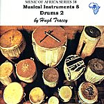 Hugh Tracey Musical Instruments 8. Drums 2