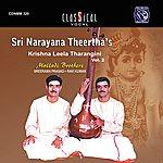 Malladi Brothers Sri Narayana Theertha's Vol.2