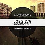 Joe Silva Uncorrected