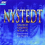 Schola Cantorum Nystedt: Sacred Choral Music