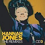 "Hannah Jones The Remixes (The 12"" Mix Collection)"