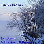 Les Brown & His Band Of Renown On A Clear Day