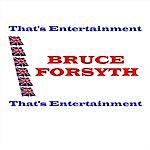 Bruce Forsyth That's Entertainment