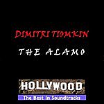 Dimitri Tiomkin The Alamo