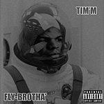 Tim'm West Fly Brotha