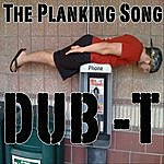 Dub T The Planking Song